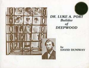 Publication: Dr. Luke A Port Builder of Deepwood Cover