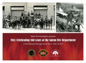 Exhibit: Fire! Celebrating the 160th Year of the Salem Fire Department