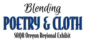 Exhibit - Blending Poetry & Cloth Opens @ 2nd Floor Exhibit Gallery, Mill Building | Salem | Oregon | United States