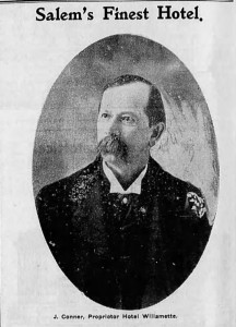 John Conner, proprietor of the Willamette Hotel. Photo credit: Capital Journal 24 Dec 1902.