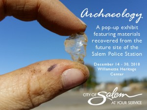 Pop-up Exhibit:  Salem Archaeology